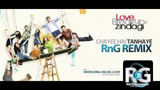 Chayee Hai Tanhaai (RnG Remix) 2012