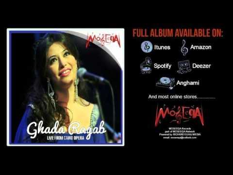 Kol Kelmet Hob - Ghada Ragab - Live From Cairo Opera Album