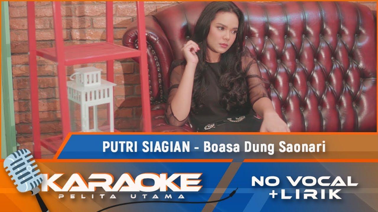 Putri Siagian - Boasa Dung Saonari | Karaoke - No Vocal