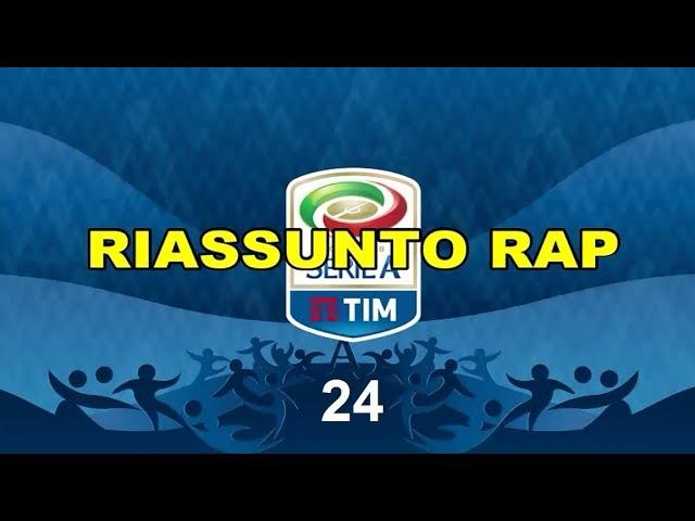 RiassuntoRap - Serie A Giornata 24