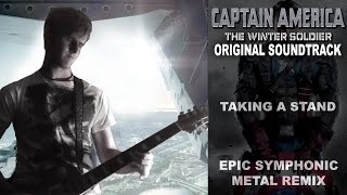 Taking A Stand - Guitar Cover (Captain America: The Winter Soldier Symphonic Metal Tribute)