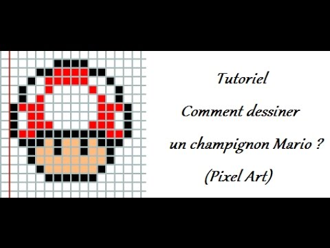 Tutoriel Comment Dessiner Un Champignon Mario Pixel Art