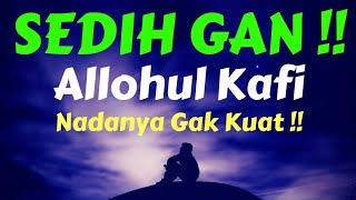 Download Mp3 Bikin Sedih 😢 Dengerin Pujian Sebelum Sholat Allohul Kafi اَللهُ اْلكَافِى Sholl
