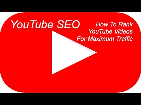 YouTube SEO - How to Rank YouTube Videos.  How to get more views  & increase  audience retention