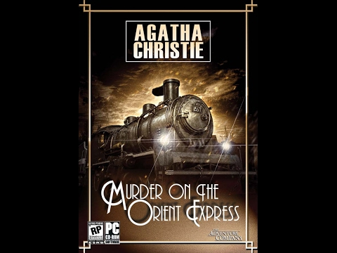Let's Play Murder On The Orient Express Part 06. We Get Stuck 2Of2