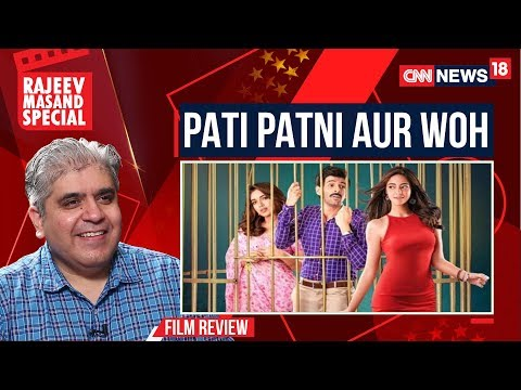 Pati Patni Aur Woh Movie Review by Rajeev Masand | CNN-News18