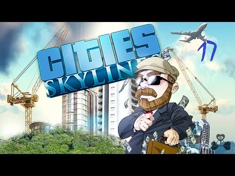 Cities Skylines - Cap.17 - 1 hora y media de aburrimiento