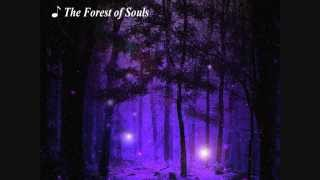 The Forest of Souls (original composition)