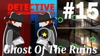 Find The Differences - The Detective Answers: Ghost Of The Ruins Level 1- 10