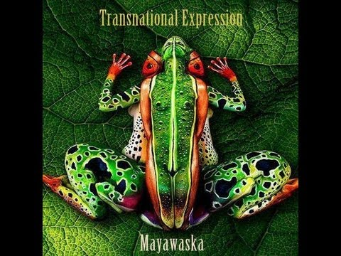 Mayawaska - Transnational Expression [World Music Mix]