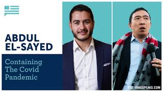 Abdul El-Sayed tells Andrew Yang why he became a doctor | Yang Speaks