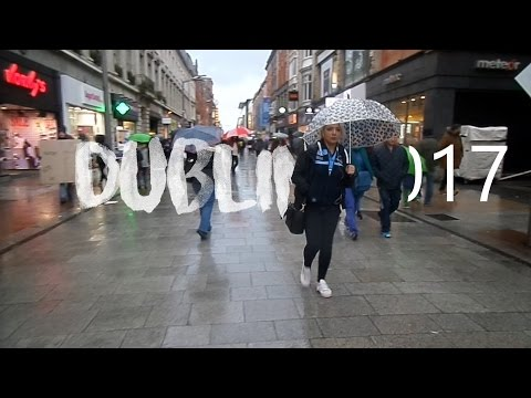 VISITING DUBLIN FOR THE DAY - February 2017