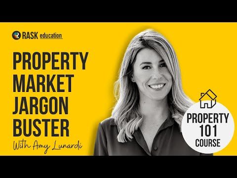 Amy Lunardi's (EPIC) First Home Buyer Jargon Buster   Rask Property 101 Course