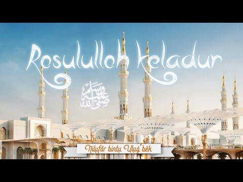 Siz izlagan Nashida!   ROSULULLOH KELADUR - Nilufar bintu Ulug'bek (Munshidaat guruhi a'zosi)