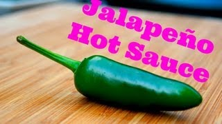 How To Make Jalapeño Hot Sauce - Hot Pepper Recipe - Pitmaster X
