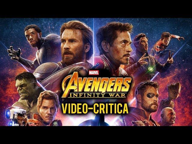 Vídeo-Crítica   VENGADORES: INFINITY WAR. Mi OPINIÓN de la película de Marvel (CON y SIN SPOILERS)