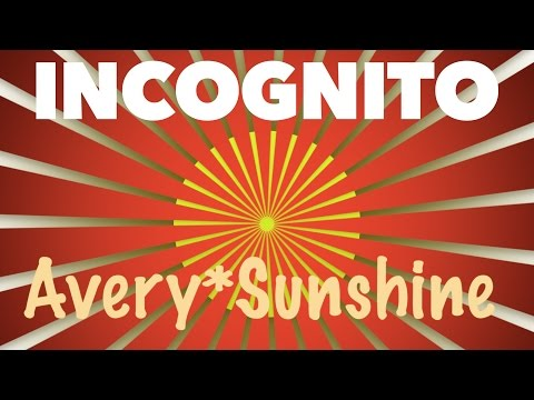 Incognito (feat Avery*Sunshine) - I See The Light