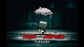 Reva & Müfrir - Kahpeler