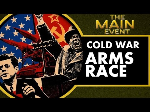 Arms Race - Cold War