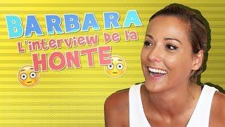 L'ITW de la honte : Barbara (LVDA2) nous dit tout !!