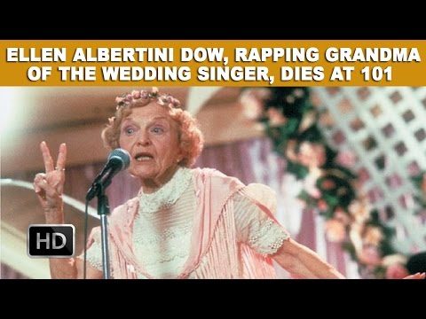 Ellen Albertini Dow, Rapping Grandma of The Wedding Singer, Dies At 101