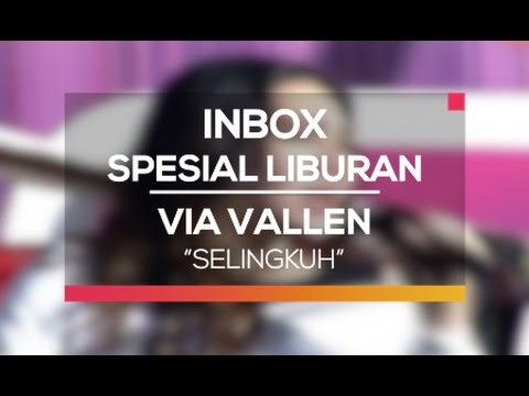 Via Vallen - Selingkuh (Inbox Spesial Liburan)