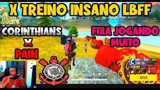 X TREINO INSANO - CORINTHIANS X PAIN - FIXA AMASSANDO - MELHORES CLIPES FREE FIRE - CLIPS FF - LBFF