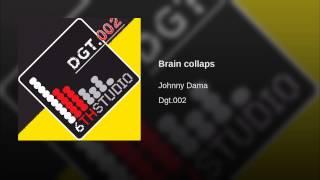 Brain collaps