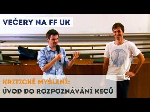 Kritické myšlení - Úvod do rozpoznávání keců | Neurazitelny.cz | Večery na FF UK