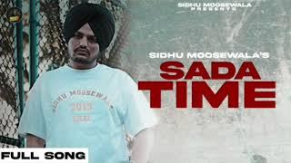 Saada Time (Sidhu Moose Wala) Mp3 Song Download