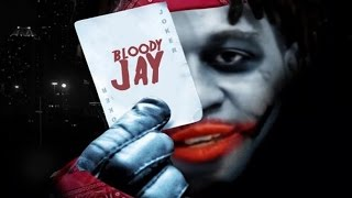 Bloody Jay - Flossin (The Dark Night)
