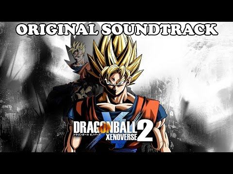 Dragon Ball Xenoverse 2 OST [Original Soundtrack Music]
