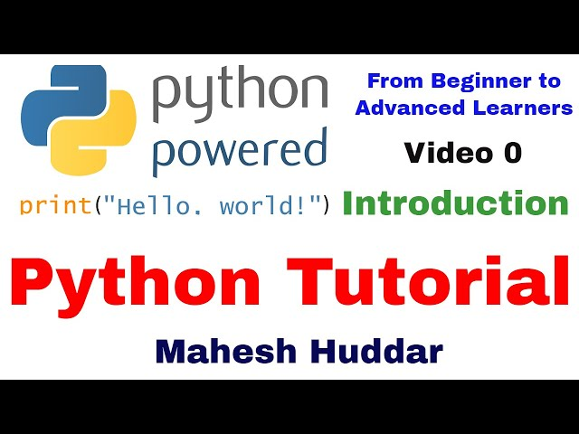 Python Tutorial for Beginners to Advanced Learners