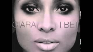 Ciara - I Bet (Audio)2015