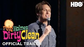 'Pete Holmes: Dirty Clean' Comedy Special Official Trailer | HBO