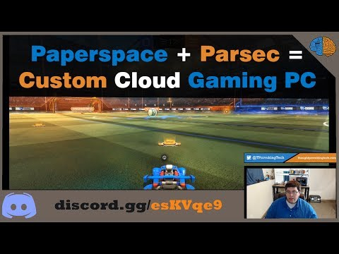 Custom Cloud Gaming PC with Parsec & Paperspace!