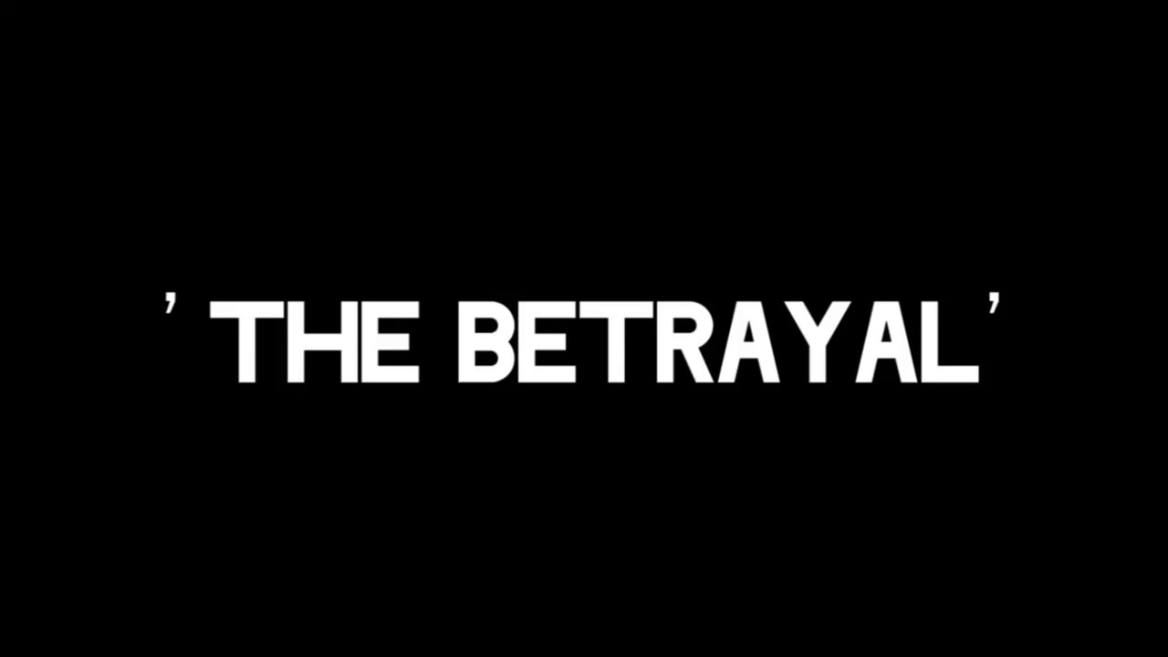 Image result for THE BETRAYAL