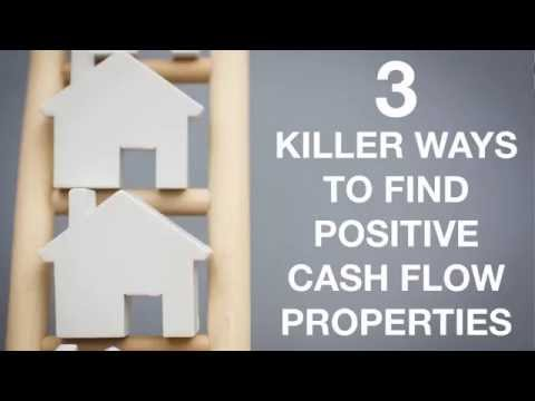 3 Killer Ways To Find Positive Cash Flow Properties