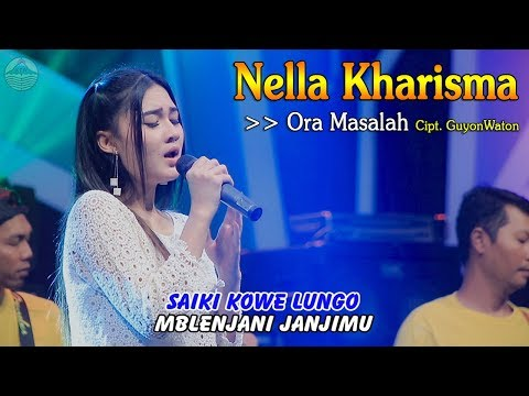 Nella Kharisma - ORA MASALAH   |   Official Video
