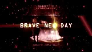 Electric Resistance - Brave New Day (Album Snippets)
