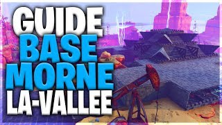 GUIDE BASE MORNE THE VALLEY #1 Fortnite Save the World
