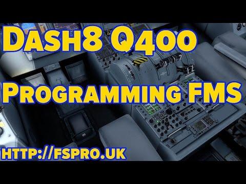 Tutorial - Dash8 Q400 - Programming The FMS