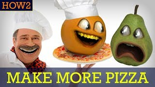 HOW2: How to Make MORE Pizza!