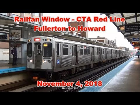 Railfan Window - Chicago CTA Red Line – Fullerton to Howard