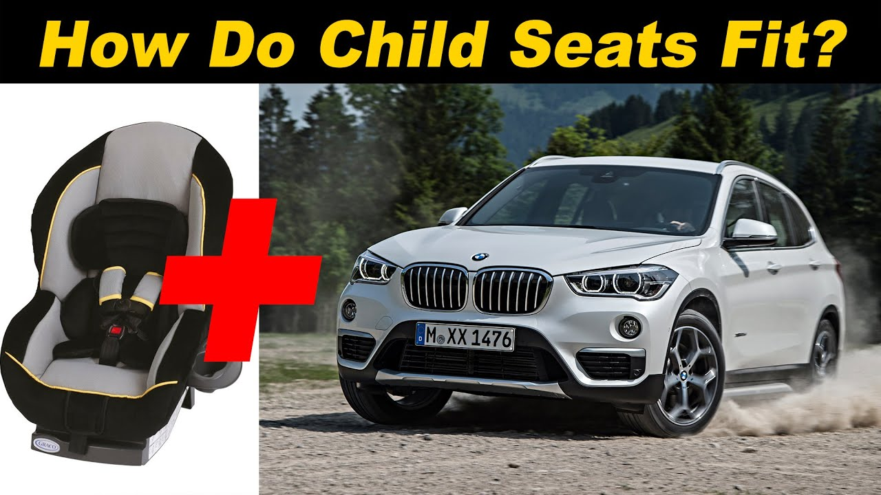 2016 Bmw X1 Child Seat Review Youtube