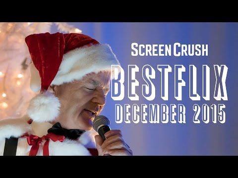 Best of Netflix Instant for December 2015  Bestflix