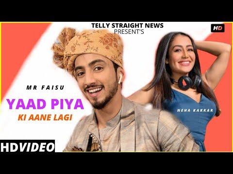 yaad-piya-ki-aane-lagi:-(official-song-)-neha-kakkar-ft-faisu-|-telly-straight-news