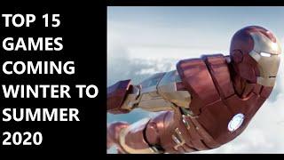 Top 15 Games Coming Winter - Summer 2020