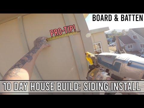 10 Day House Build: Board & Batten Siding Install!