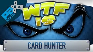 ► WTF Is... - Card Hunter (Beta) [Direct Feed] (PAX Edition) ?